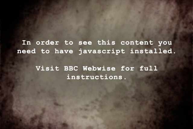 In order to see this content you need to have javascript installed. Visit BBC Webwise for full instructions
